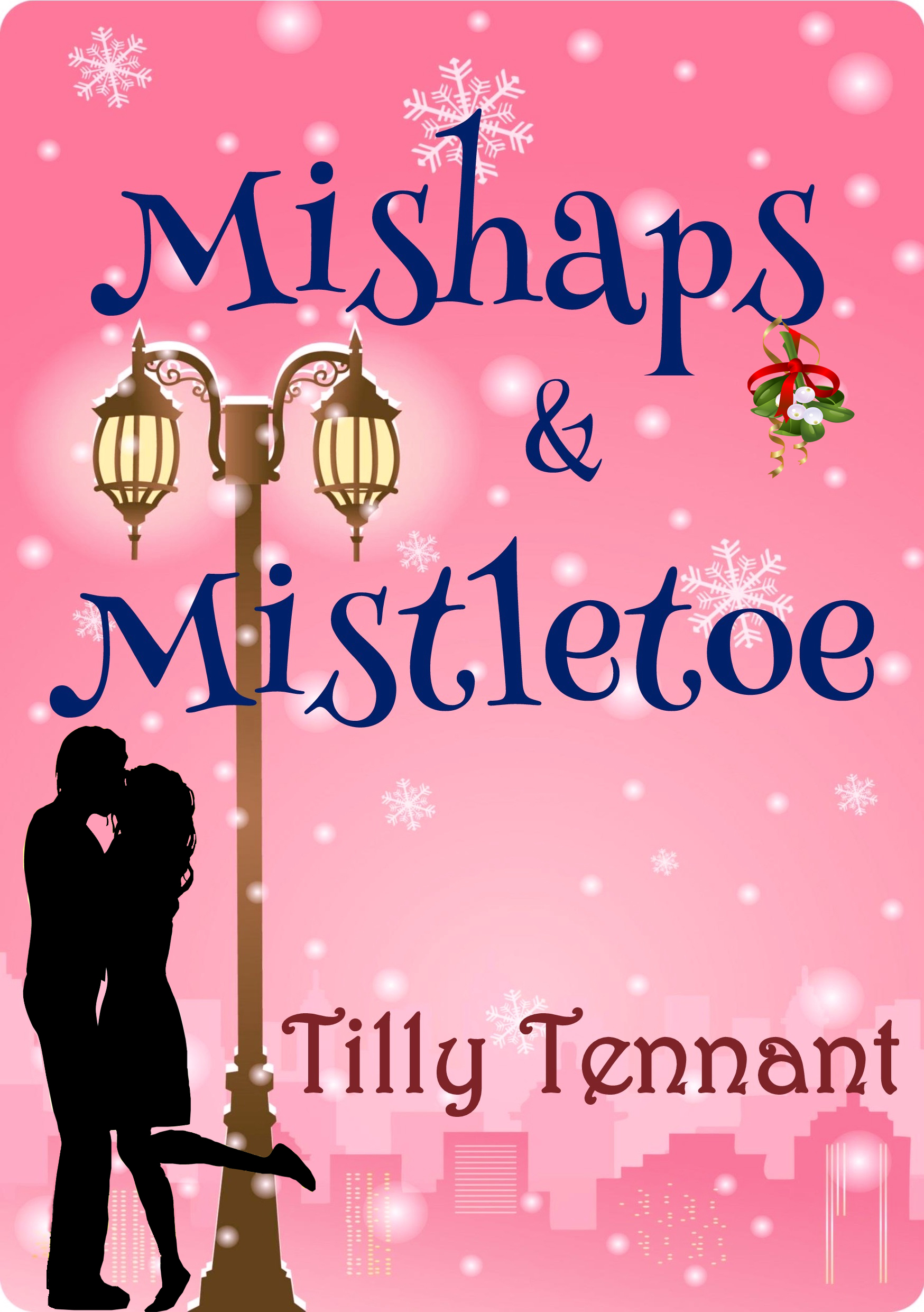 mishaps and mistletoe tilly tennant